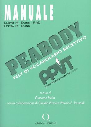 PEABODY - TEST DI VOCABOLARIO RECETTIVO - P.P.V.T.-R. Peabody Picture Vocabulary Test - Revised